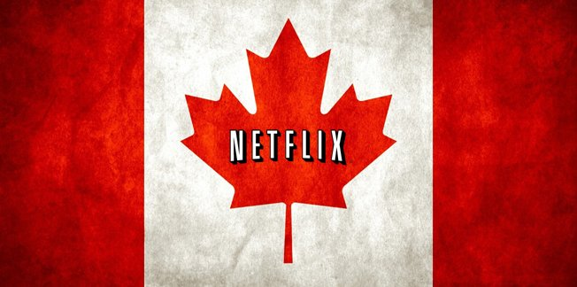 Netflix to Open Canadian Office, Invest Half a Billion Into Content